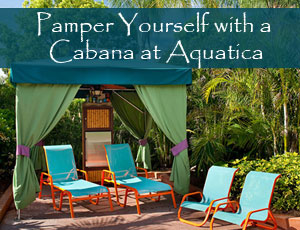 View of Cabana for 4 People at Aquatica Water Park in Orlando